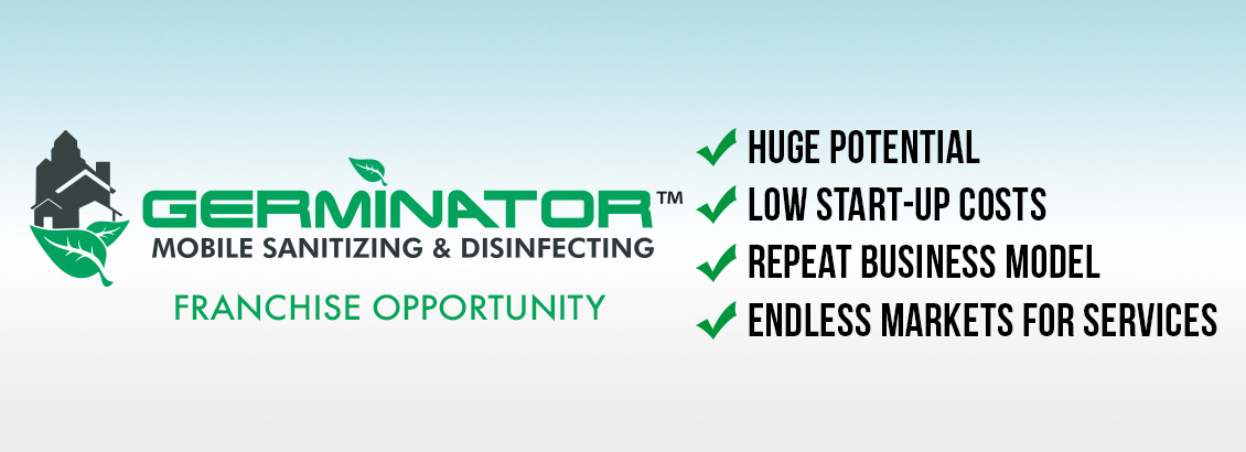 Germinator Franchise Benefits: Huge Potential, Low Start-Up Costs, Repeat Business Model, & Endless Markets for Service