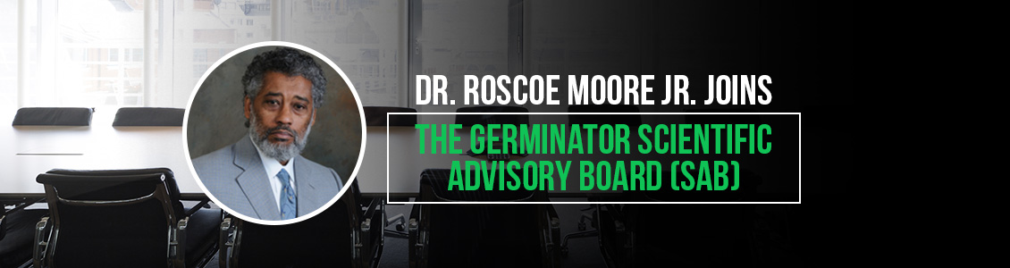 Dr. Roscoe Moore Jr. Joins Germinator's Scientific Advisory Board